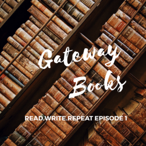 Gateway Books: reading addiction anonymous, book loaning taboos, writing dreams & nightmares-Ep.1