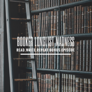 Bonus Episode: Booker Longlist Madness