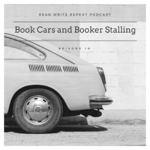 Book Cars & Booker Stalling: Hobbit parties, readathons, Proust, reading critically-Ep.10