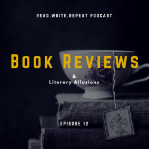 Book Reviews & Literary Coattails: book bafflement, critical VS negative, brilliant allusions-Ep. 12