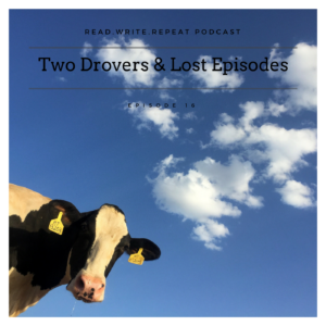 The Two Drovers & Lost Episodes: Stag dos, confused storytelling, and witchy aunts-Ep. 16