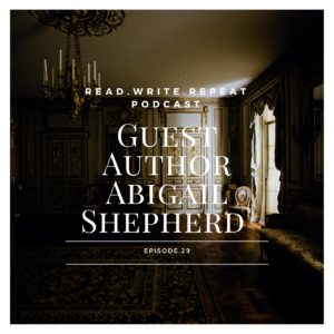 Guest Author Abigail Shepherd & the Trouble with Bookish Research-Ep.29