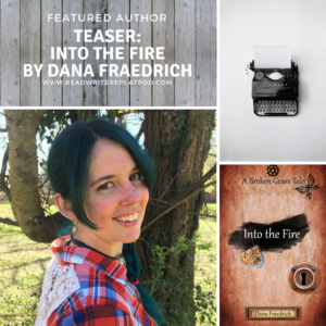 Teaser: Into the Fire by Dana Fraedrich