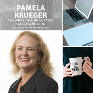 Pamela Krueger Answers the Proustish Questionnaire