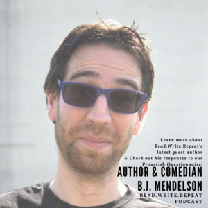 B.J. Mendelson Answers the Proustish Questionnaire