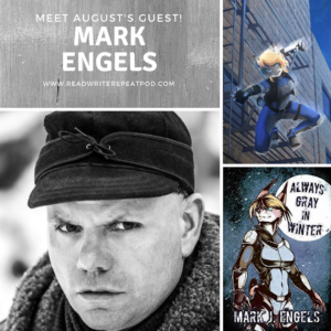 Meet August's Guest Author: Mark Engels